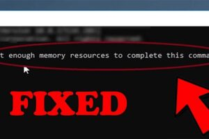 not enough memory resources are available to process this command