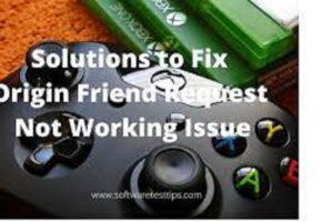 origin friend request not working
